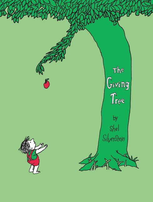 The Giving Tree. Shel Silverstein.