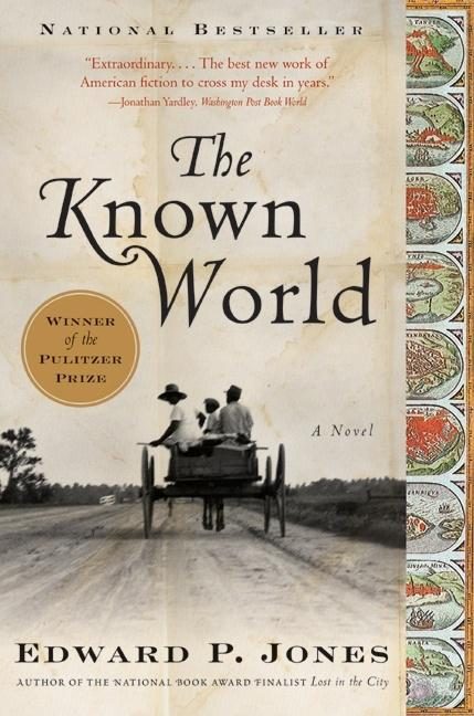 The Known World: A Novel. EDWARD P. JONES