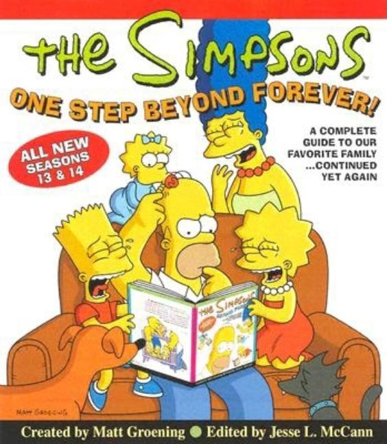 One Step Beyond Forever!: A Complete Guide to Our Favorite Family...Continued Yet Again