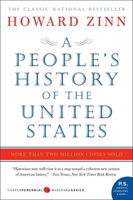 People's History of the United States: 1492 to Present (P.S.). HOWARD ZINN