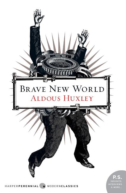 Brave New World (P.S.). ALDOUS HUXLEY.