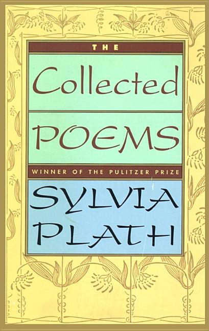 Collected Poems. SYLVIA PLATH.