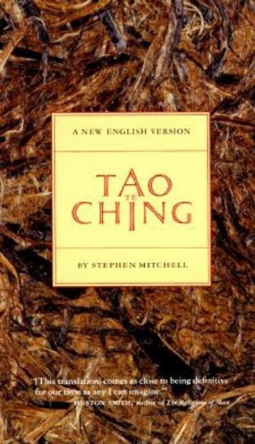 Tao Te Ching: A New English Version. STEPHEN MITCHELL