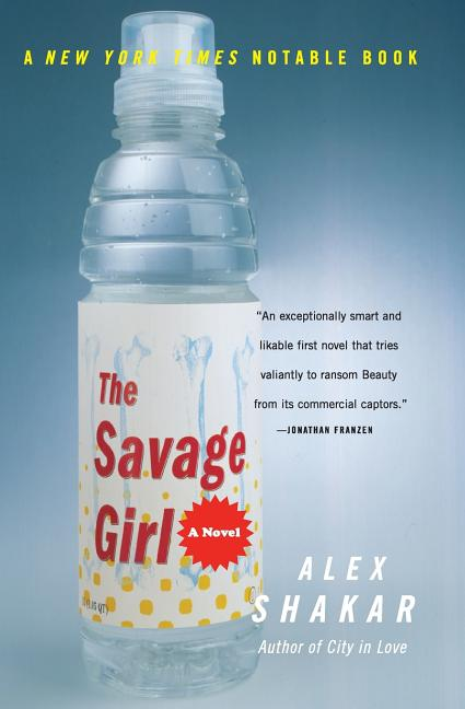 The Savage Girl. Alex Shakar