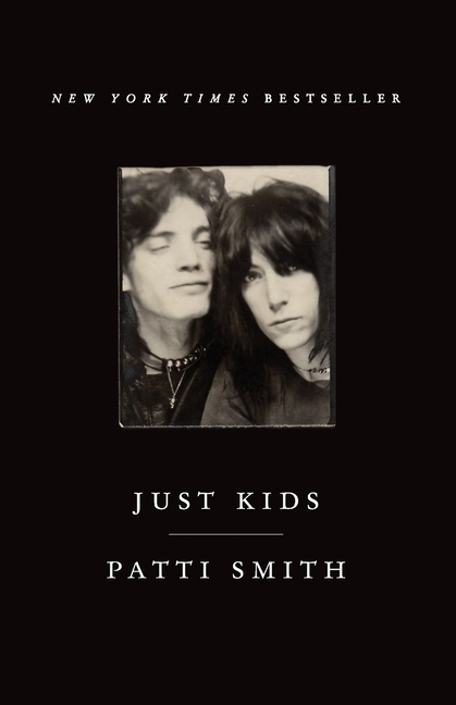 Just Kids. Patti Smith.