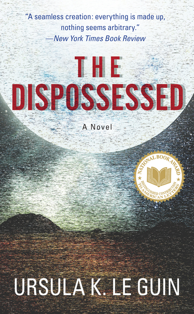 The Dispossessed. Ursula K. Guin Le