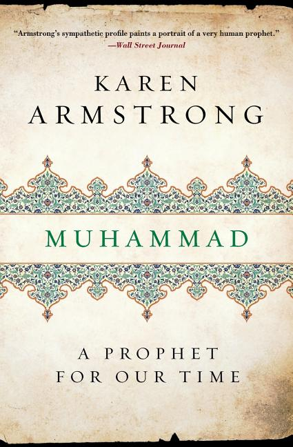 Muhammad: A Prophet for Our Time (Eminent Lives). KAREN ARMSTRONG