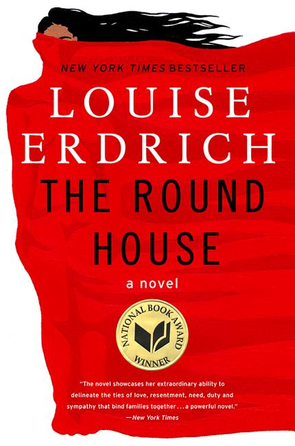 The Round House: A Novel (P.S.). Louise Erdrich
