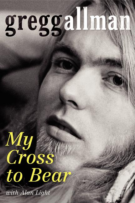 My Cross to Bear. Gregg Allman.