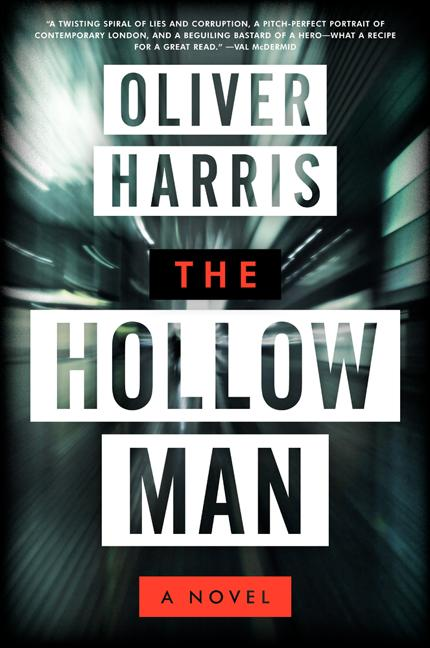 Hollow Man. Oliver Harris