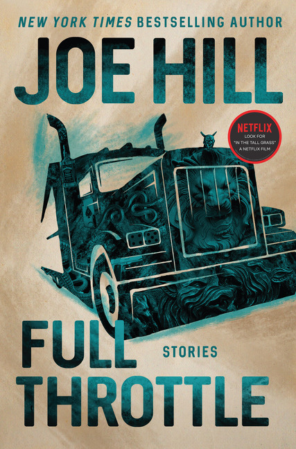 Full Throttle: Stories. Joe Hill