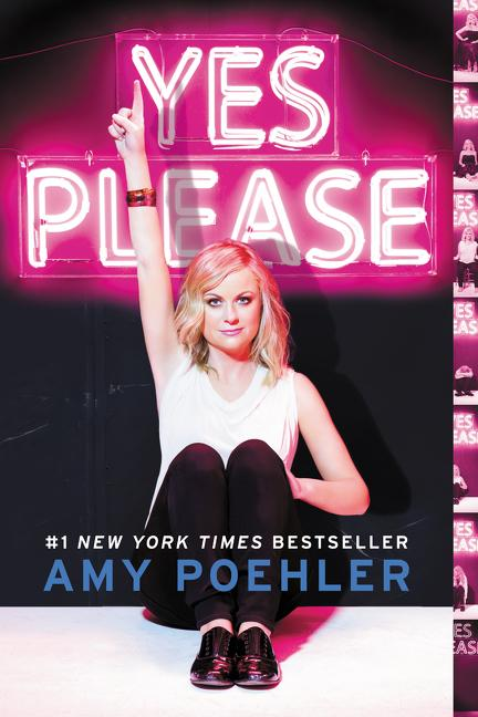 Yes Please. Amy Poehler
