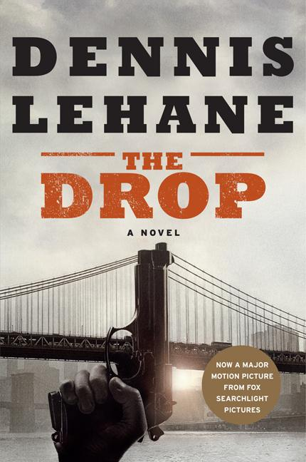 The Drop. Dennis Lehane