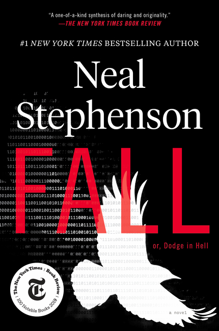 Fall; Or, Dodge in Hell. Neal Stephenson