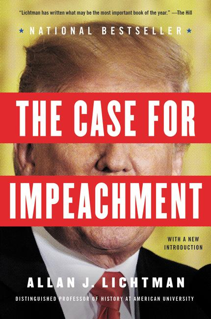 The Case for Impeachment. Allan J. Lichtman