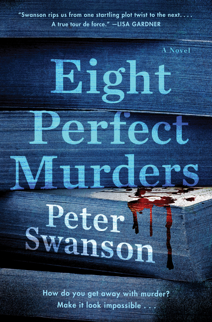 Eight Perfect Murders: A Novel (Malcolm Kershaw). Peter Swanson