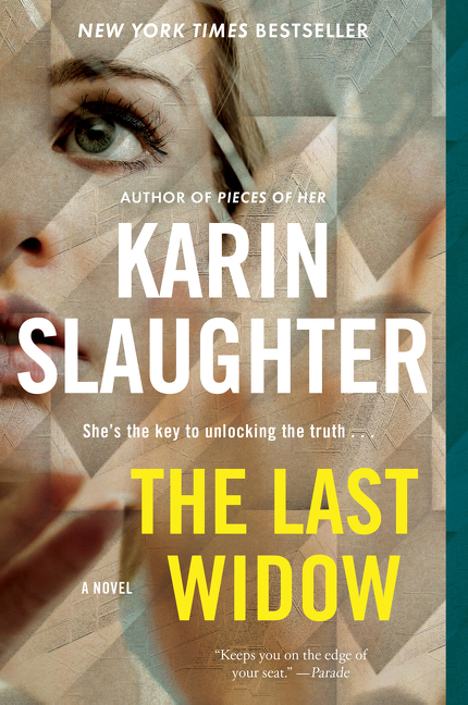 The Last Widow: A Novel (Will Trent). Karin Slaughter