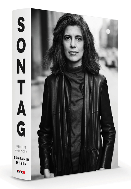 Sontag: Her Life and Work. Benjamin Moser.