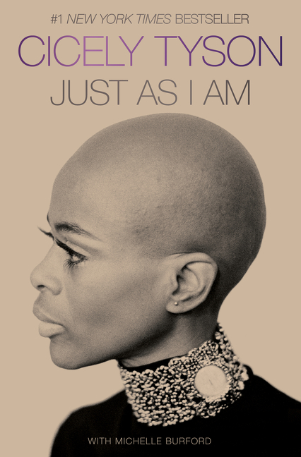 Just as I Am: A Memoir. Cicely Tyson