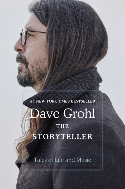 Storyteller: Tales of Life and Music. Dave Grohl.