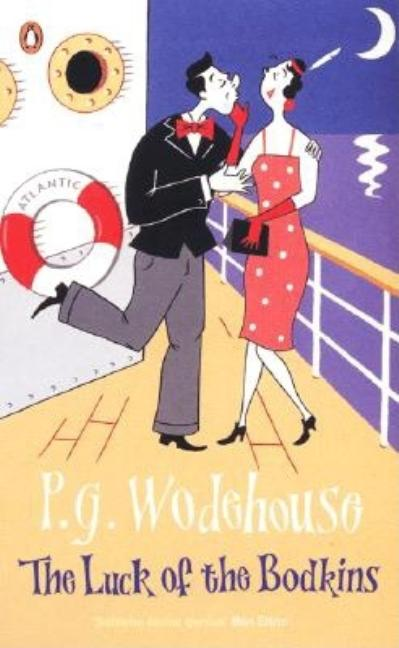 The Luck of the Bodkins. P. G. Wodehouse