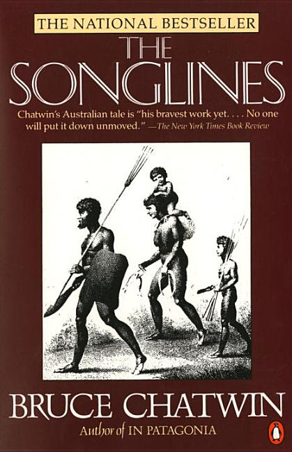 Songlines. BRUCE CHATWIN.