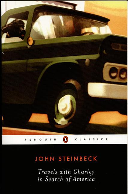 Travels with Charley in Search of America (Penguin Twentieth-Century Classics). John Steinbeck.