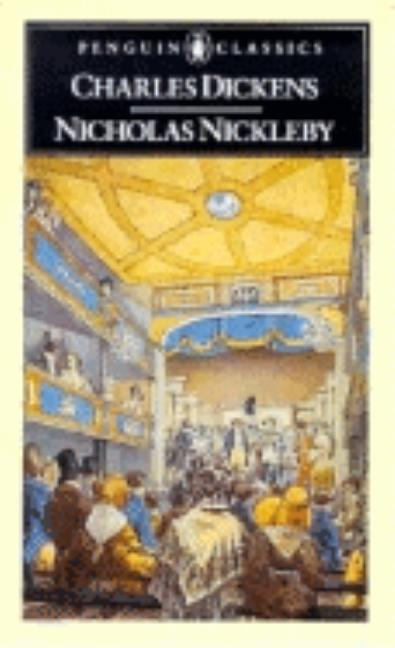 The Life and Adventures of Nicholas Nickleby [Abridged] (Penguin English Library). Charles Dickens