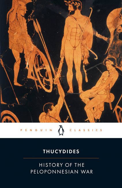 The History of the Peloponnesian War: Revised Edition (Penguin Classics). THUCYDIDES