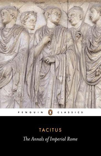 Tacitus : The Annals of Imperial Rome. MICHAEL GRANT