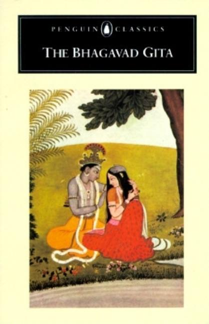 The Bhagavad Gita (Penguin Classics). Anonymous