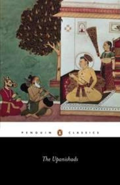 The Upanishads (Penguin Classics). ANONYMOUS