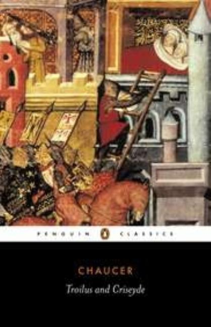 Troilus and Criseyde (Penguin Classics). GEOFFREY CHAUCER