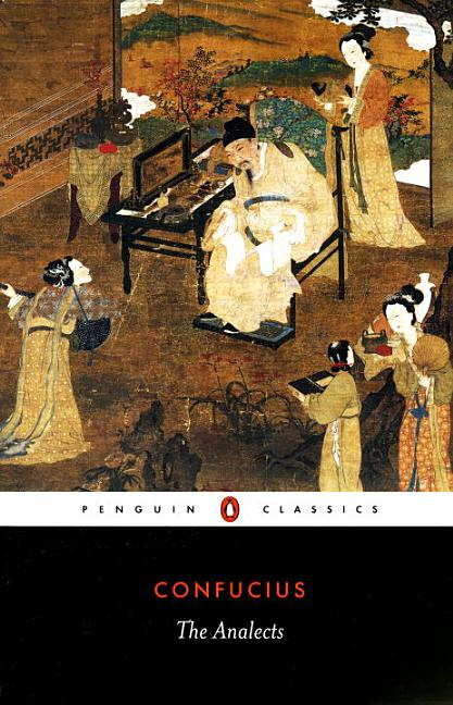The Analects (Penguin Classics). CONFUCIUS