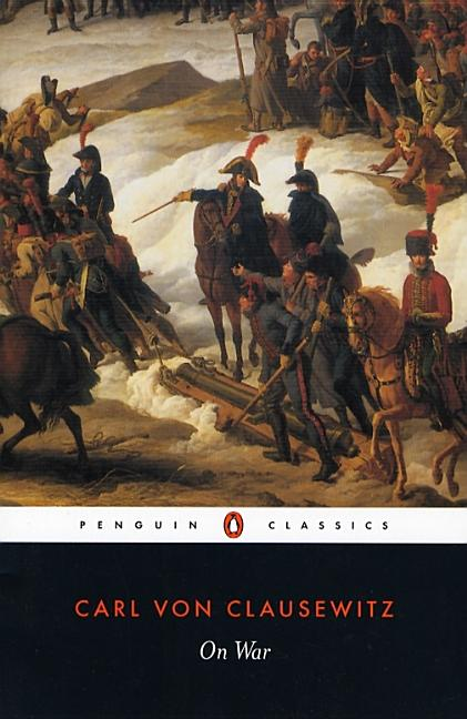 On War (Penguin Classics). CARL VON CLAUSEWITZ, ANATOL, RAPOPORT
