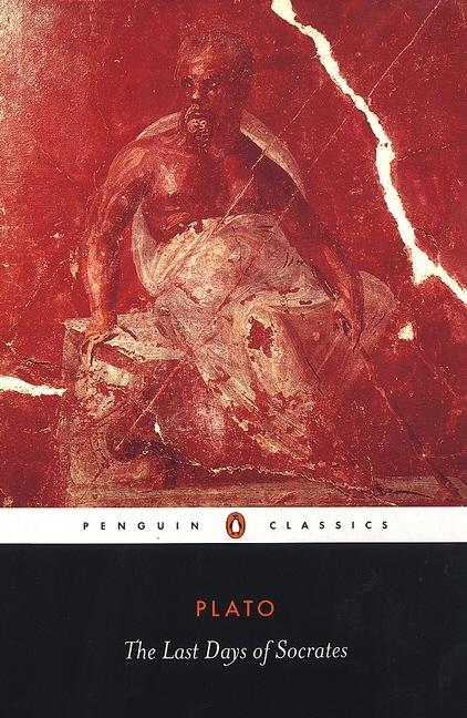 The Last Days of Socrates (Penguin Classics). PLATO