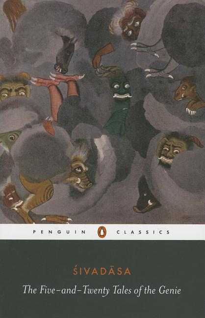 The Five-and-Twenty Tales of the Genie (Penguin Classics S.). SIVADASA