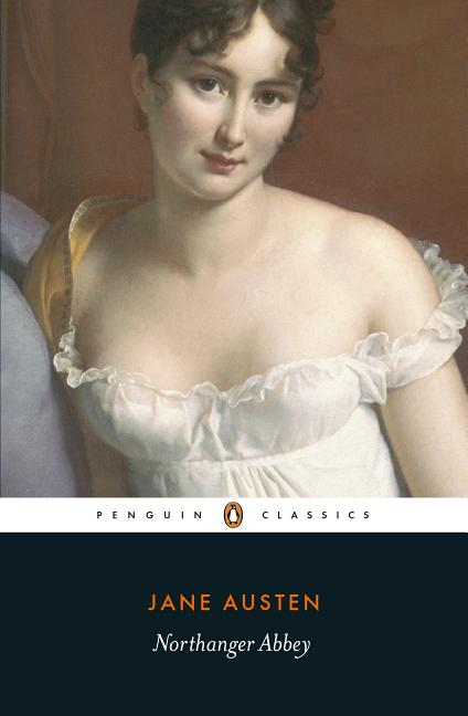 Northanger Abbey (Penguin Classics). Jane Austen
