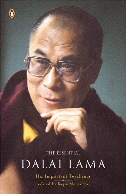 Essential Dalai Lama: His Important Teachings. Dalai Lama