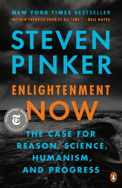 Enlightenment Now. Steven Pinker.