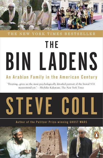 The Bin Ladens: An Arabian Family in the American Century. STEVE COLL.