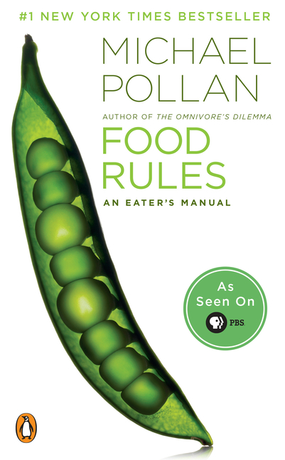 Food Rules: An Eater's Manual. MICHAEL POLLAN