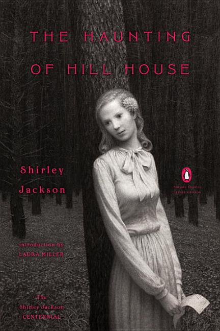 The Haunting of Hill House. Shirley Jackson