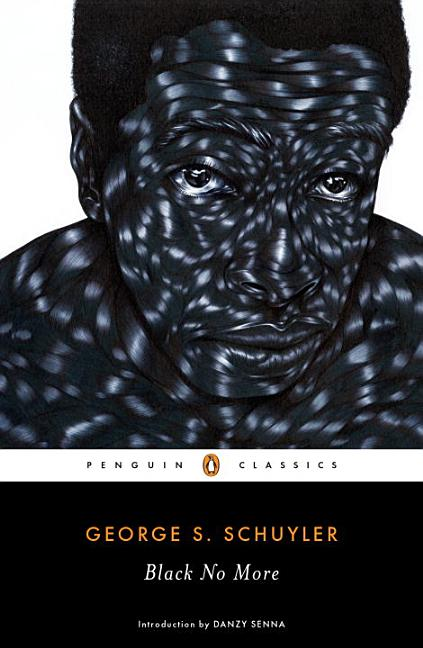 Black No More. George S. Schuyler.