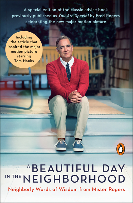 A Beautiful Day in the Neighborhood (Movie Tie-In): Neighborly Words of Wisdom from Mister...