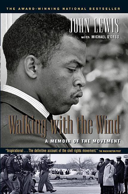 Walking with the Wind: A Memoir of the Movement. MICHAEL DORSO JOHN LEWIS