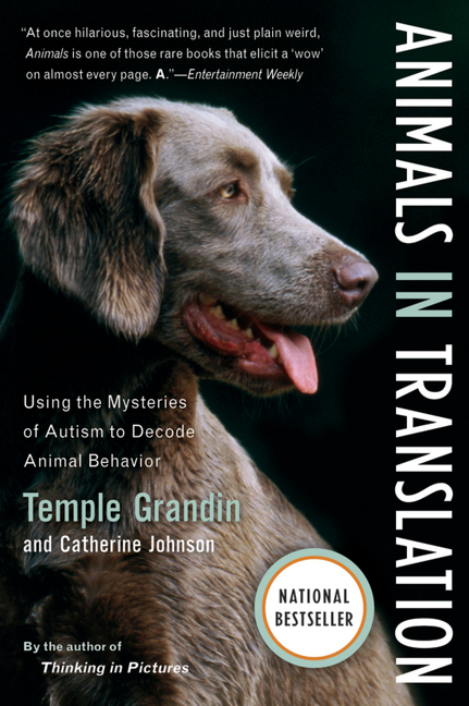 Animals in Translation: Using the Mysteries of Autism to Decode Animal Behavior (A Harvest Book). Catherine Johnson Temple Grandin.