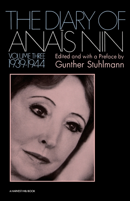 The Diary Of Anais Nin, Volume 3 (1939-1944). ANAIS NIN