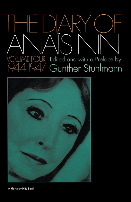 The Diary Of Anais Nin, Volume 4 (1944-1947