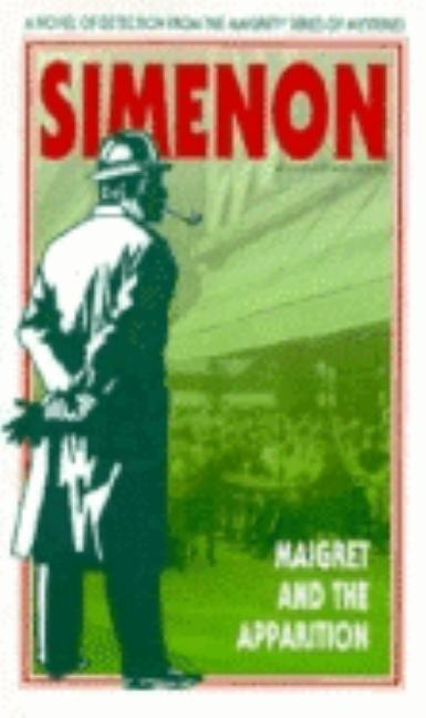 Maigret and the Apparition (Harvest/HBJ Book). GEORGES SIMENON